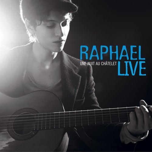 Une Nuit Au Châtelet de Raphael