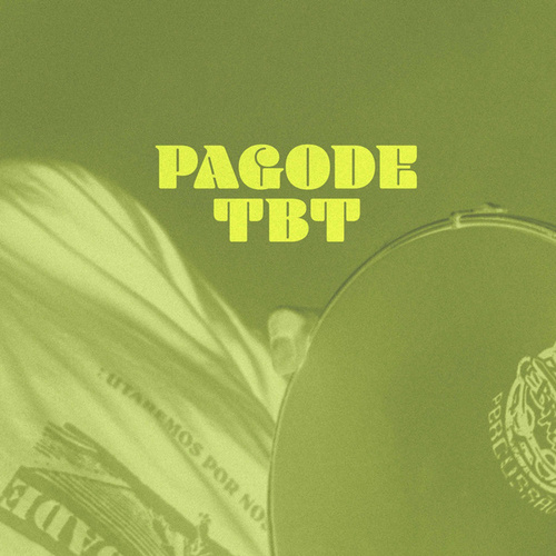 Pagode TBT by Various Artists