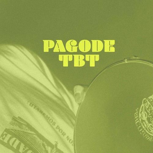 Pagode TBT de Various Artists