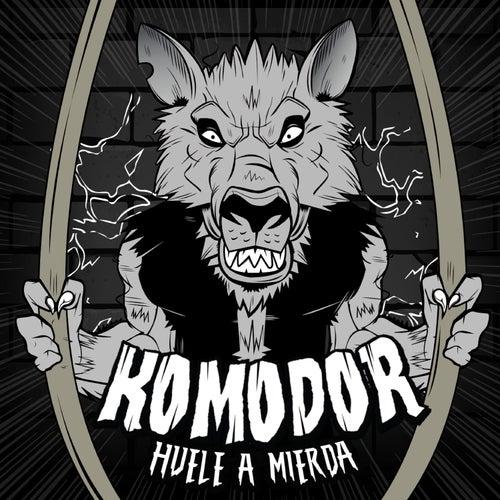 Huele a Mierda de Komodor