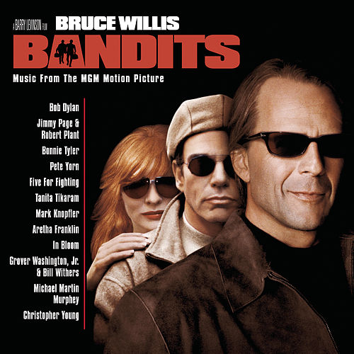 Bandits (Music from the MGM Motion Picture) by Original Motion Picture Soundtrack