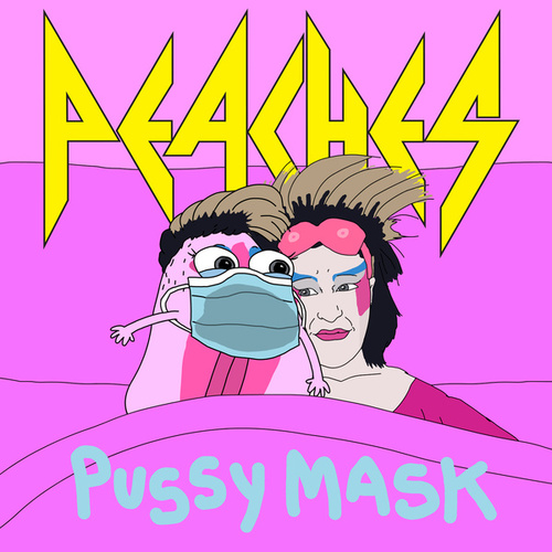 Pussy Mask by Peaches