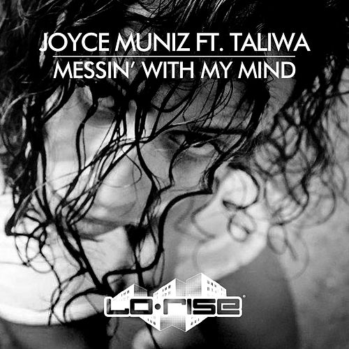 Messin' With My Mind (feat. Taliwa) de Joyce Muniz
