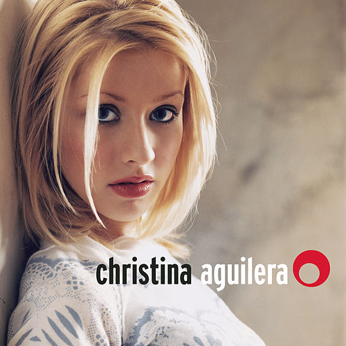 Christina Aguilera (Expanded Edition) by Christina Aguilera