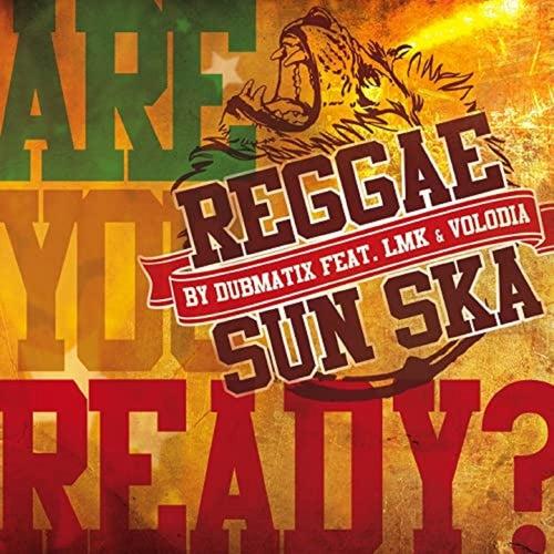 REGGAE SUN SKA - Are you Ready ? (REGGAE SUN SKA Anthem 2015) by Volodia