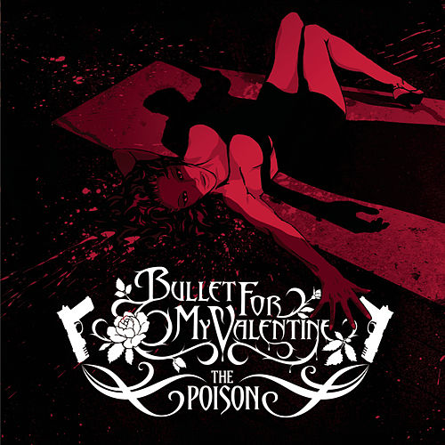 The Poison de Bullet For My Valentine