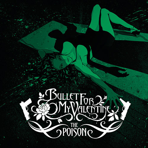The Poison (Deluxe Version) de Bullet For My Valentine