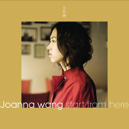 Start From Here von Joanna Wang