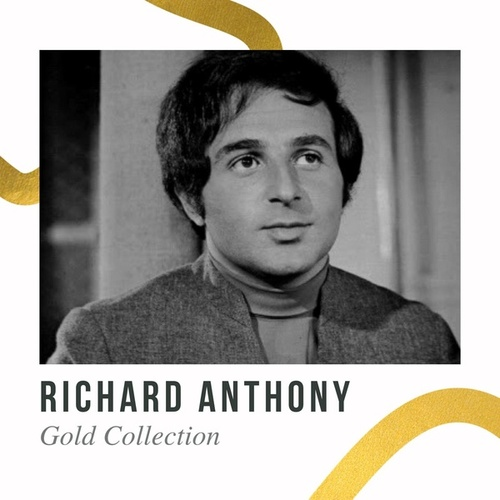 Richard Anthony - Gold Collection by Richard Anthony