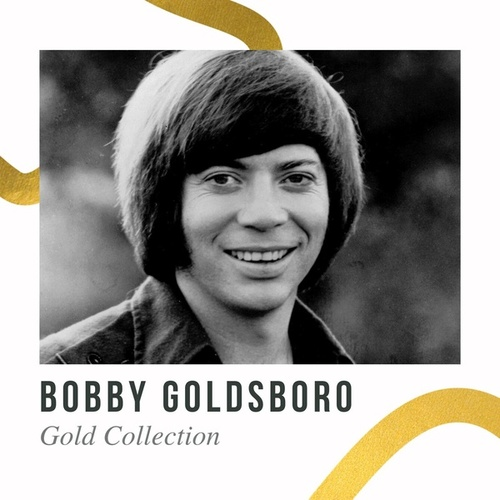 Bobby Goldsboro - Gold Collection de Bobby Goldsboro
