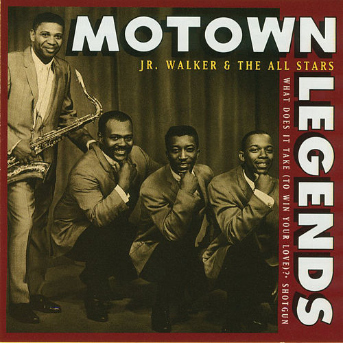 Motown Legends: What Does It Take (To Win Your Love)? de Junior Walker