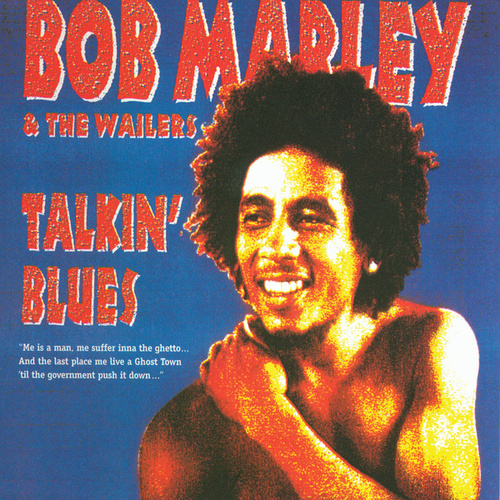 Talkin' Blues by Bob Marley