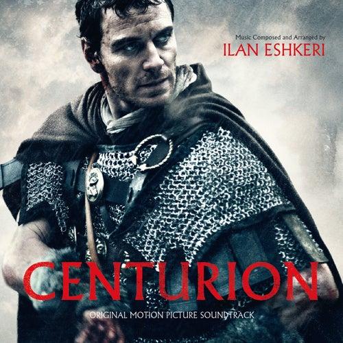Centurion (Original Motion Picture Soundtrack) de Ilan Eshkeri