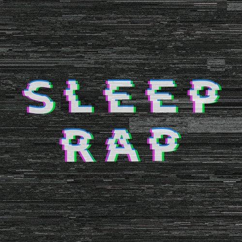 Sleep Rap by Various Artists