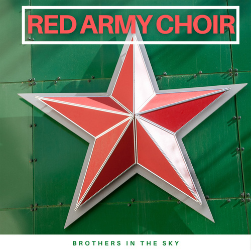 Brothers in the Sky von The Red Army Choir