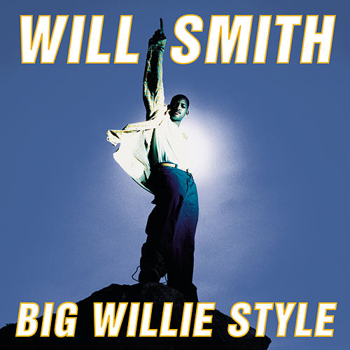Big Willie Style by Will Smith
