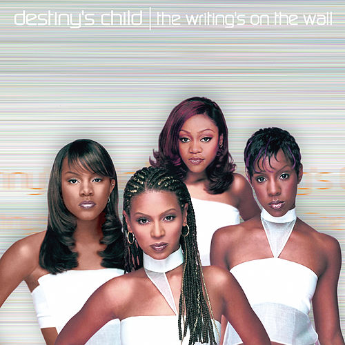 The Writing's On The Wall de Destiny's Child