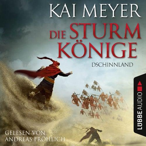 Folge 1: Die Sturmkönige - Dschinnland von Kai Meyer