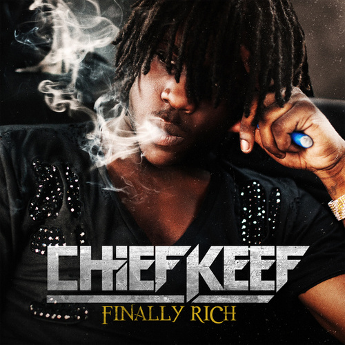 Finally Rich van Chief Keef
