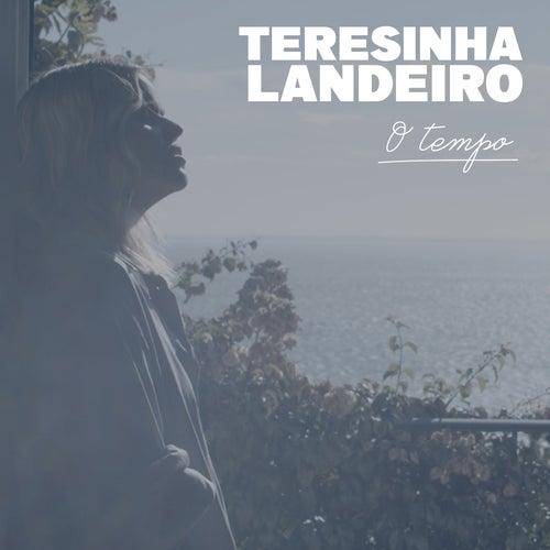 O Tempo by Teresinha Landeiro