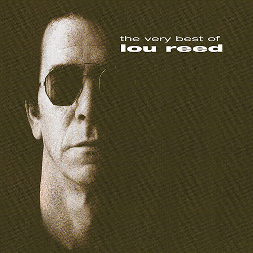 The Very Best Of by Lou Reed