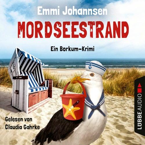 Mordseestrand - Ein Borkum-Krimi (Gekürzt) von Emmi Johannsen