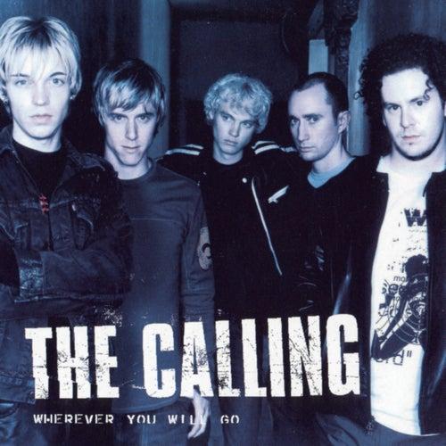 Wherever You Will Go de The Calling
