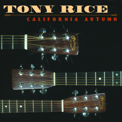 California Autumn (California Autumn re-release) by Tony Rice