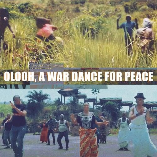 Olooh, a War Dance for Peace by Kasai Allstars