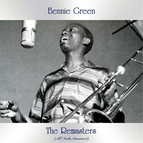The Remasters (All Tracks Remastered) fra Bennie Green