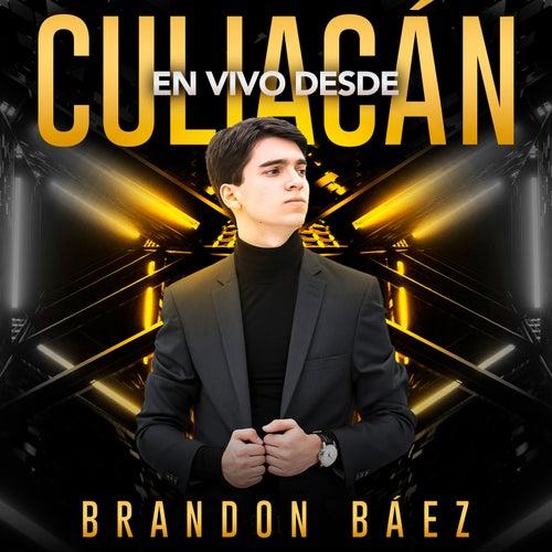 En Vivo Desde Culiacán de Brandon Báez
