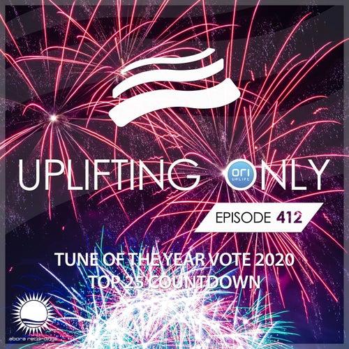 Uplifting Only Episode 412 - Tune of the Year Vote 2020 - Top 25 Countdown von Ori Uplift Radio
