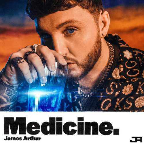 Medicine by James Arthur