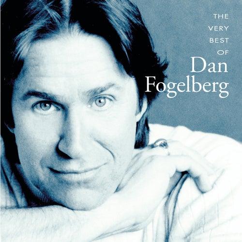 The Very Best Of Dan Fogelberg by Dan Fogelberg