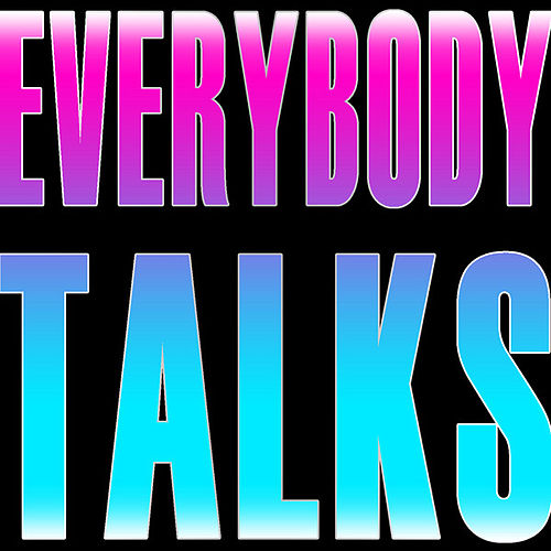 Everybody Talks - Single de The Whisper