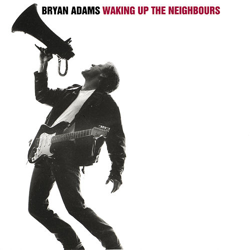 Waking Up The Neighbours von Bryan Adams