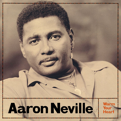 Warm Your Heart de Aaron Neville