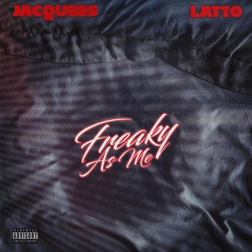 Freaky As Me by Jacquees