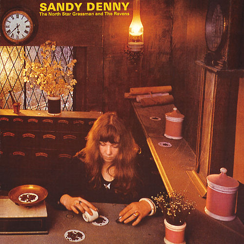 The North Star Grassman And The Ravens de Sandy Denny