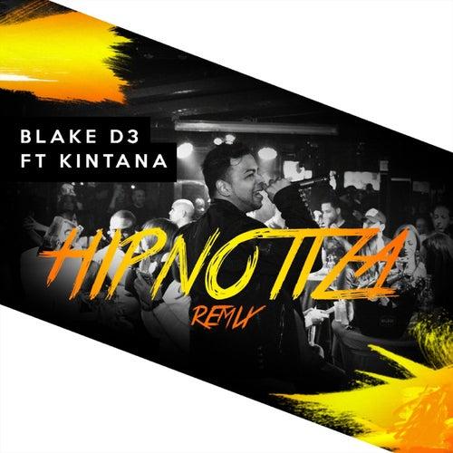Hipnotiza (Remix) by Blake D3