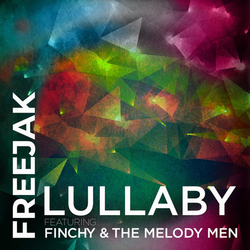 Lullaby (feat. Finchy & The Melody Men) by Freejak