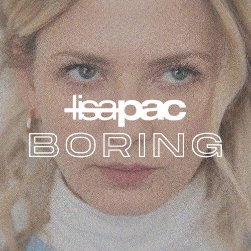 Boring von Lisa Pac