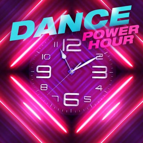 Dance Power Hour von Various Artists