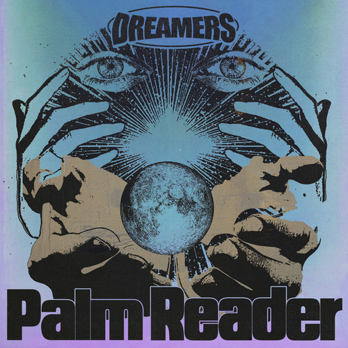 Palm Reader by DREAMERS