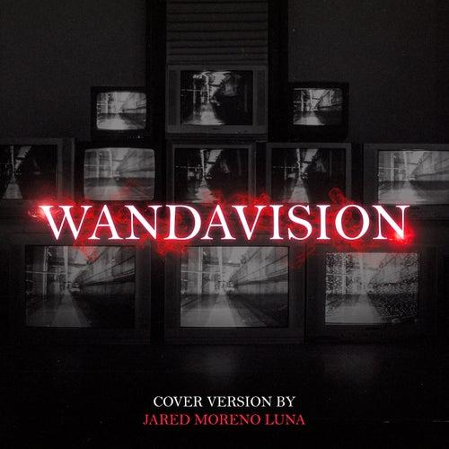 WandaVision (Cover Version by Jared Moreno Luna) von Jared Moreno Luna