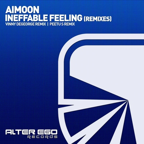 Ineffable Feeling (Remixes) by Aimoon