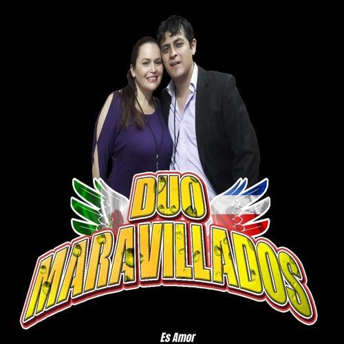 Es Amor by Duo Maravillados