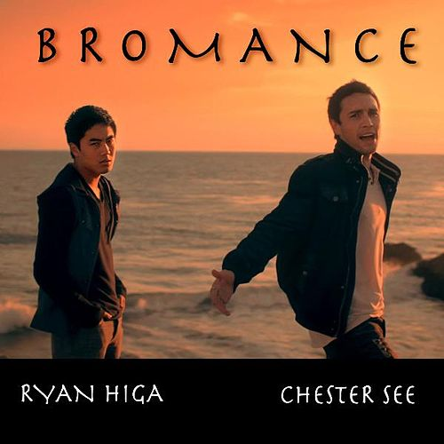 Bromance - Single by Chester See