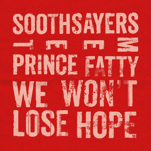 We Won't Lose Hope by The Soothsayers