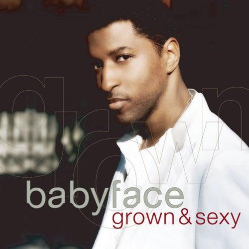 Grown & Sexy de Babyface